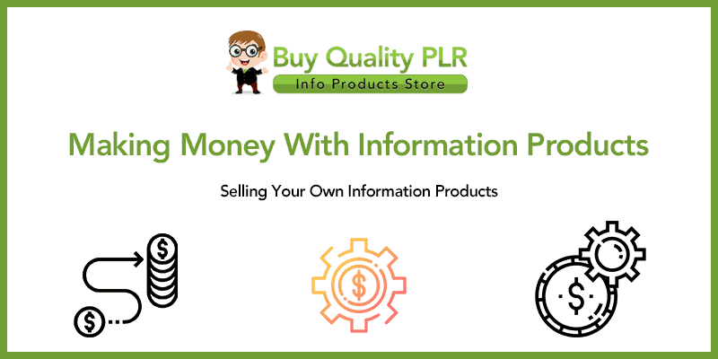 Making Money With Information Products