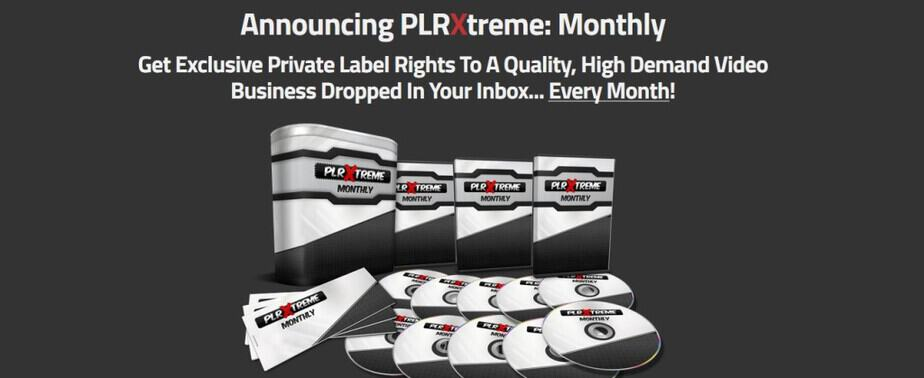 PLRXtreme - Monthly High Quality Complete PLR Products