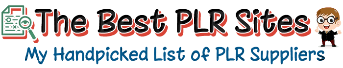 The Best PLR Sites