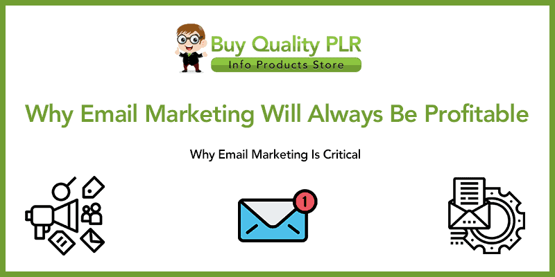 Why Email Marketing Will Always Be Profitable