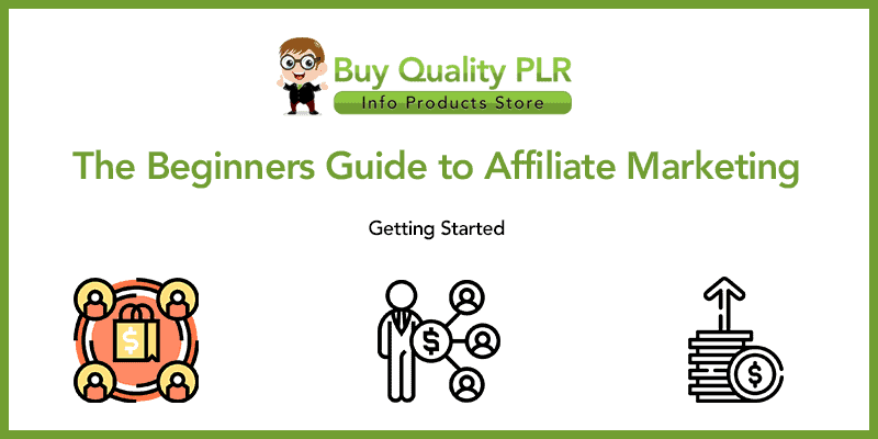The Beginners Guide to Affiliate Marketing