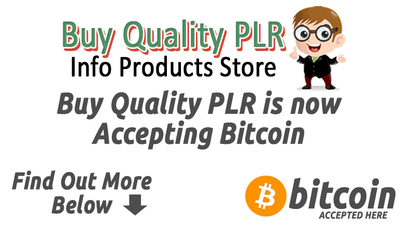 buyqualityplr.com now accepts bitcoin payments