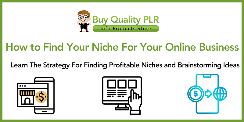 How to Find Your Niches For Your Online Business