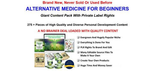 Alternative Medicine For Beginners 275+ Piece PLR Pack