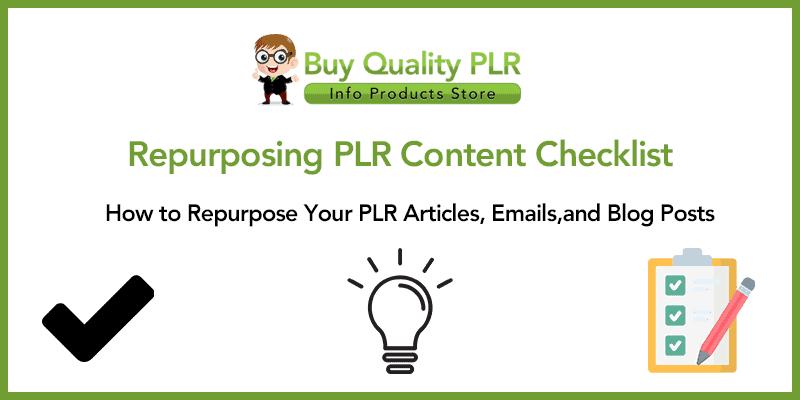 Repurposing PLR Content Checklist Today