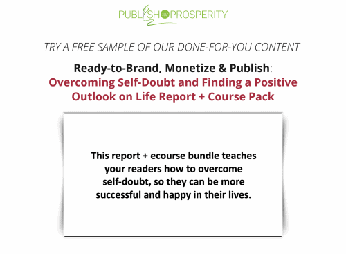 Overcoming Self-Doubt and Finding a Positive Outlook on Life PLR Report FREE