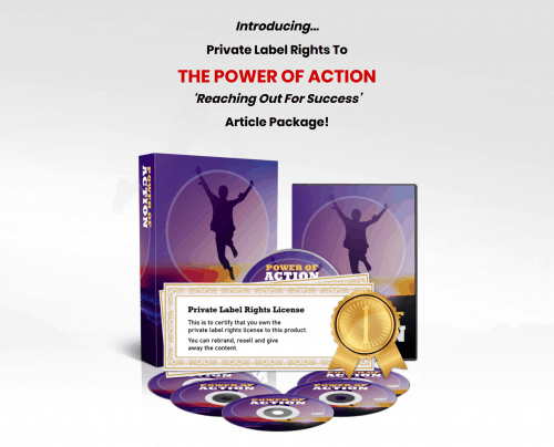 The Power of Action Reaching Out For Success PLR Content Package