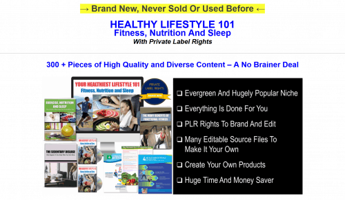 Your Healthiest Lifestyle 101 Fitness, Nutrition And Sleep 300+ Piece PLR Pack