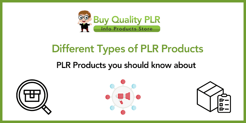 Different Types of PLR Products