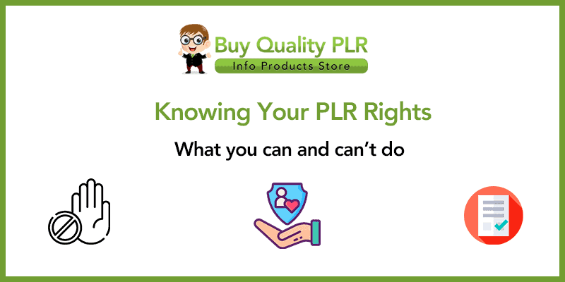 Knowing Your PLR Rights