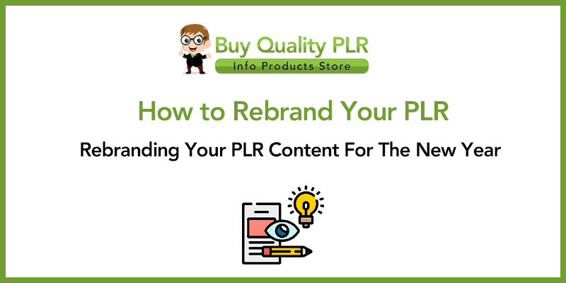 How to Rebrand Your PLR