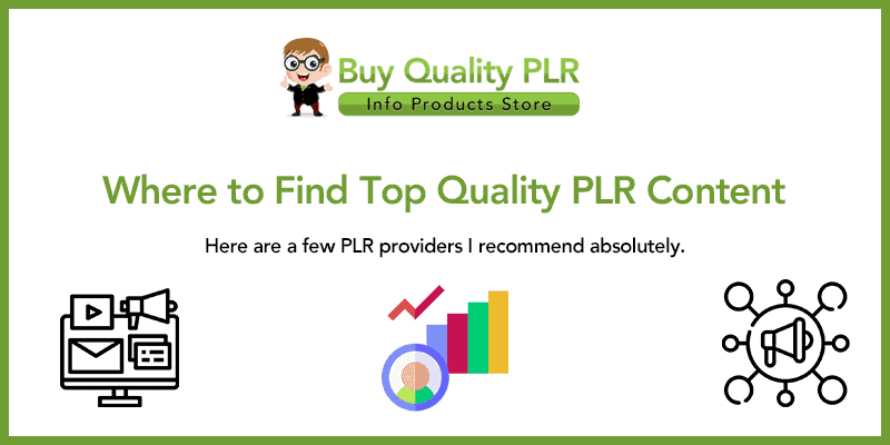Where to Find Top Quality PLR Content