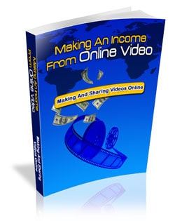 Making An Income From Online videos eBook With Master resell rights