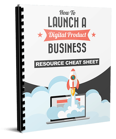 Launch a Digital Product Business Resource