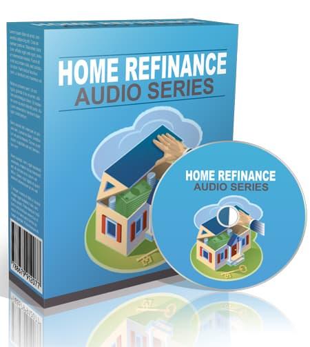Home Refinance Audio Series