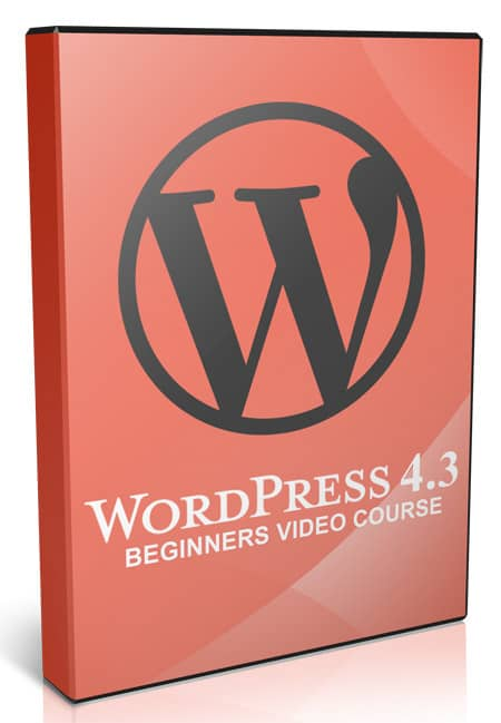 Beginners Video Course For WordPress V4.3 with Master Resell Rights