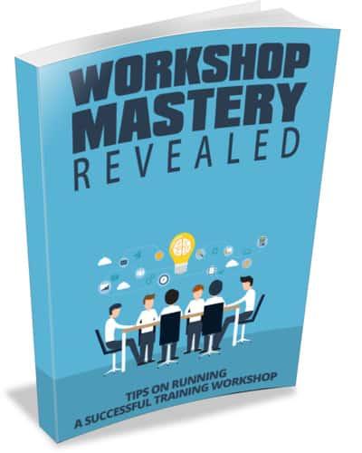 Workshop Mastery Revealed