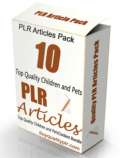 10 Top Quality Children and Pets PLR Articles