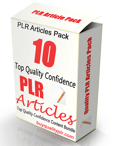 10 Top Quality Confidence PLR Articles