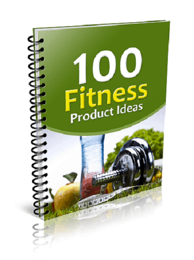 100 Fitness Product Ideas