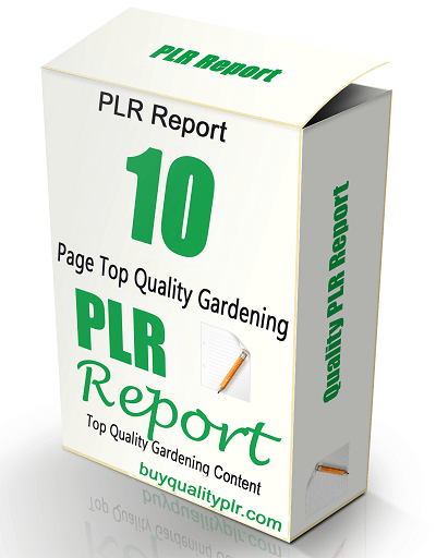 10 Page Top Quality Gardening PLR Report