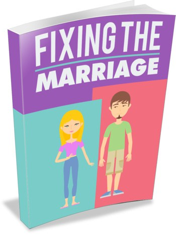 Fixing The Marriage