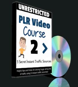 5 Secret Instant Traffic Sources Unrestricted PLR Videos