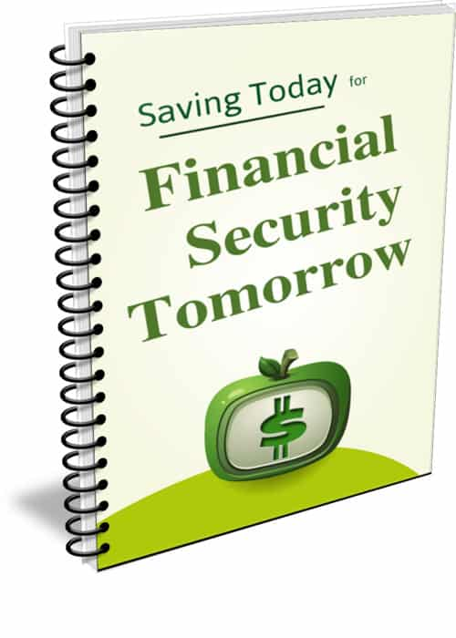 Saving Today for Finance Security Tomorrow PLR Report