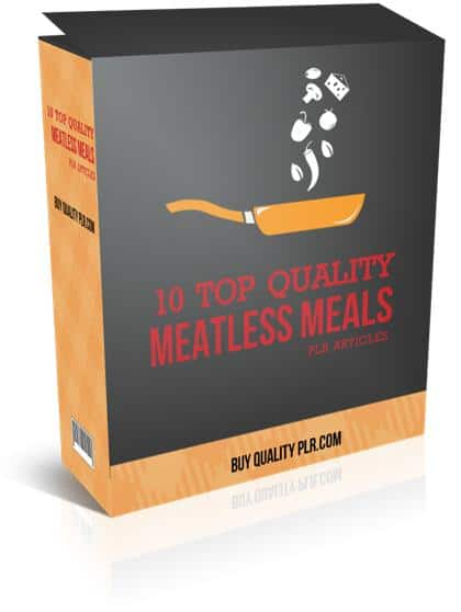 10 Top Quality Meatless Meals PLR Articles