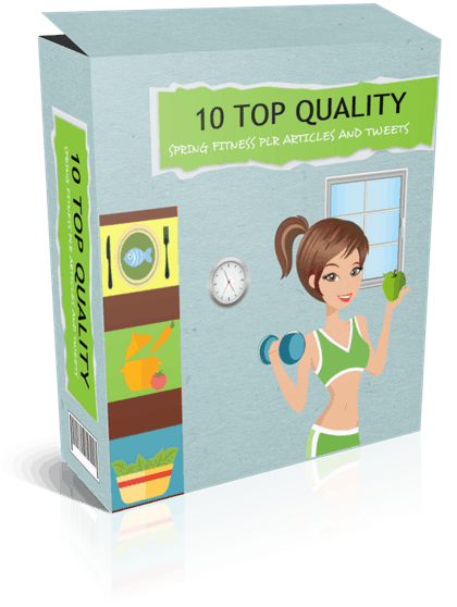 10 Top Quality Spring Fitness PLR Articles and Tweets