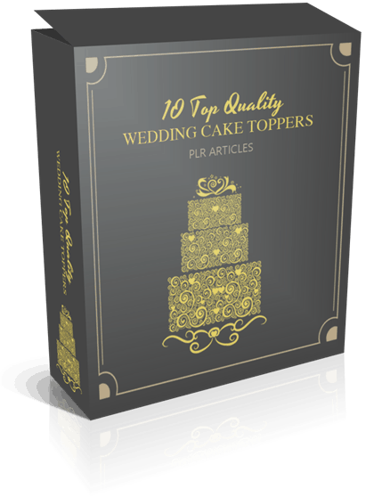 10 Top Quality Wedding Cake Toppers PLR Articles