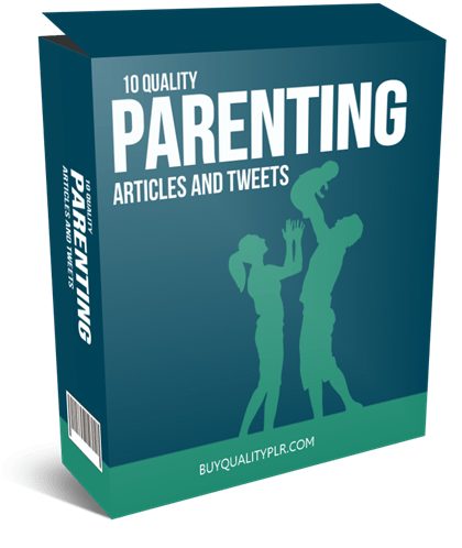 10 Quality Parenting PLR Articles And Tweets