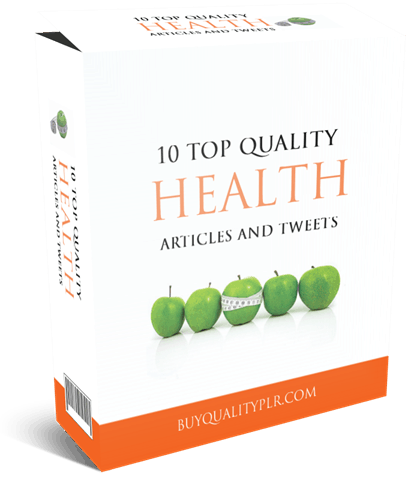 10 Top Quality Health PLR Articles And Tweets