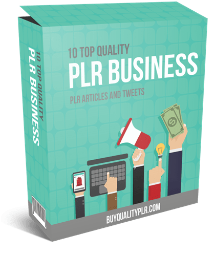 10 Top Quality PLR Business PLR Articles And Tweets