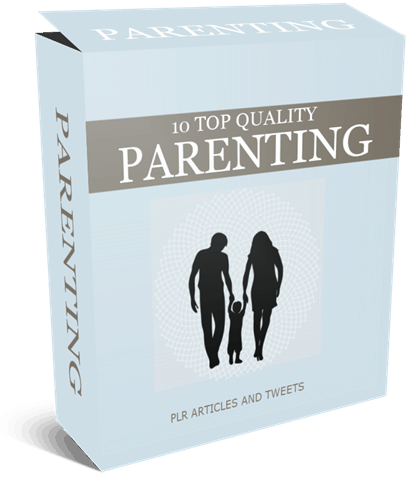 10 Top Quality Parenting PLR Articles and Tweets