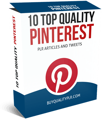 10 Top Quality Pinterest PLR Articles And Tweets
