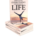 How to Get Everything You Want in Life MRR Ebook Package