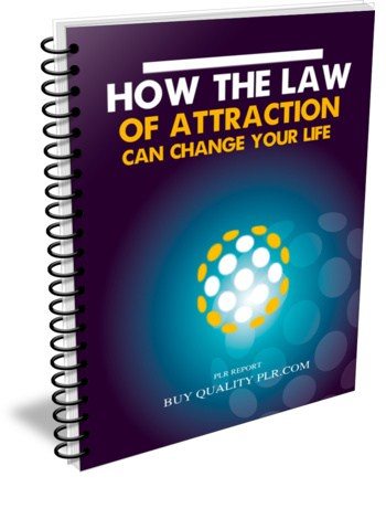 How the LOA Can Change Your Life PLR Report