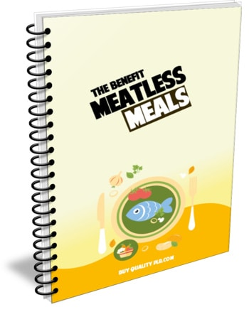 The Benefit of Meatless Meals PLR Report