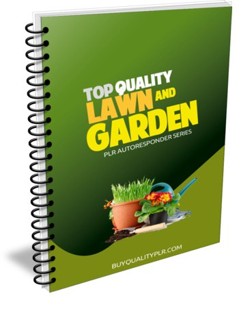 Top Quality Lawn and Garden PLR Autoresponder Series