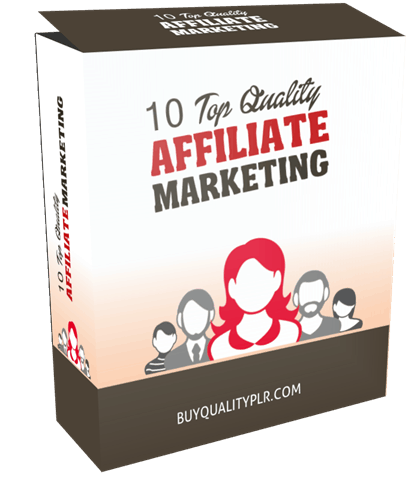10 TOP QUALITY AFFILIATE MARKETING PLR ARTICLES AND TWEETS