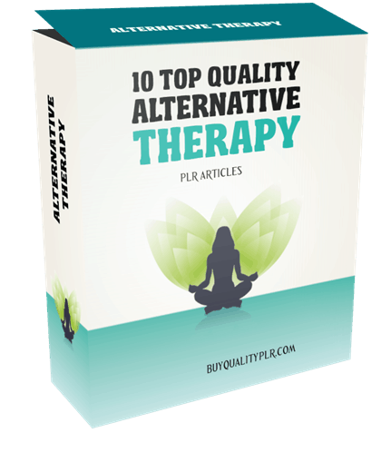 10 TOP QUALITY ALTERNATIVE THERAPY PLR ARTICLES