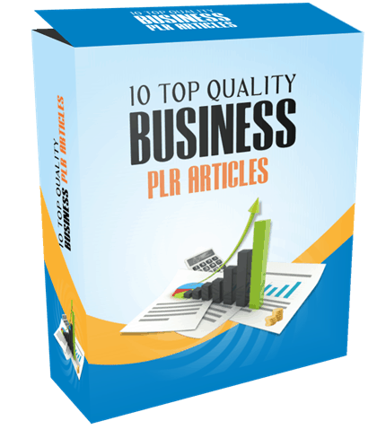 10 TOP QUALITY BUSINESS PLR ARTICLES