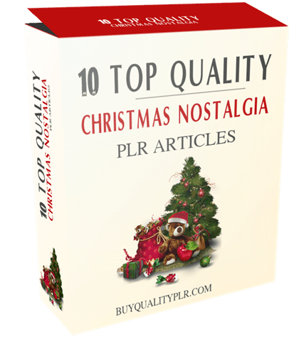 10 Top Quality Christmas Nostalgia PLR Articles