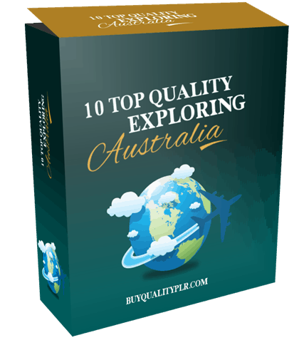 10 TOP QUALITY EXPLORING AUSTRALIA PLR ARTICLES