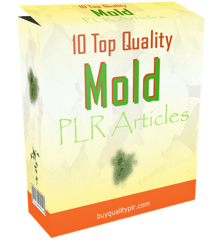 10 Top Quality Mold PLR Articles