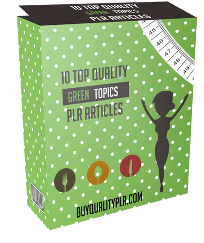 10 Top Quality Green Topics PLR Articles