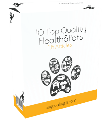 10 Top Quality Health and Pets PLR Articles