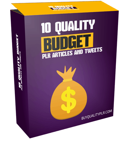 10 Top Quality Budget PLR Articles and Tweets
