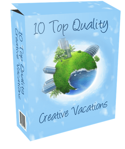 10 TOP QUALITY CREATIVE VACATIONS PLR ARTICLES